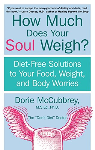 How Much Does Your Soul Way By Dorie McCubbrey