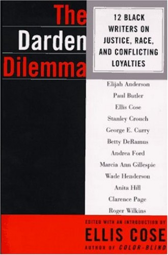 The Darden Dilemma By Edited by Ellis Cose