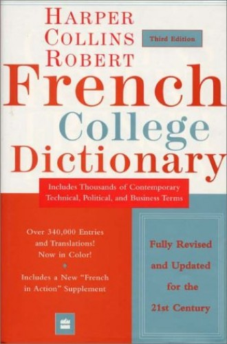 HarperCollins Robert French College Dictionary, 3e By Harper Collins Publishers