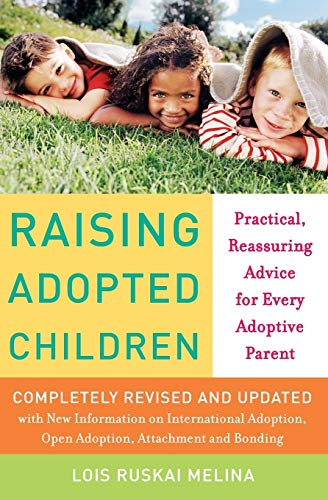 Raising Adopted Children, Revised Edition By Lois Ruskai Melina