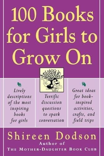 100 Books for Girls to Grow on By Shireen Dodson