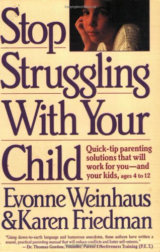 Stop Struggling with Your Child By Evonne Weinhaus