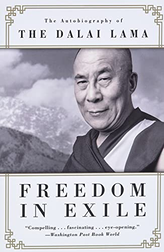 Freedom in Exile: The Autobiography of the Dalai Lama By His Holiness Tenzin Gyatso the Dalai Lama