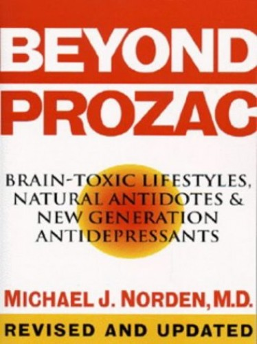 Beyond Prozac By Michael J. Norden