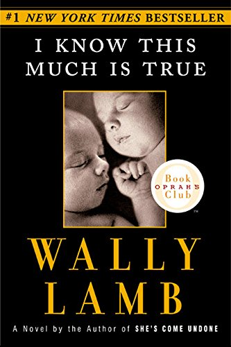 I Know This Much is True (Oprah's Book Club) By Wally Lamb