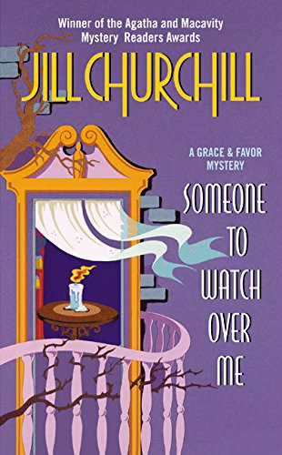 Someone to Watch Over Me By Jill Churchill