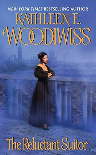 The Reluctant Suitor By Kathleen E Woodiwiss