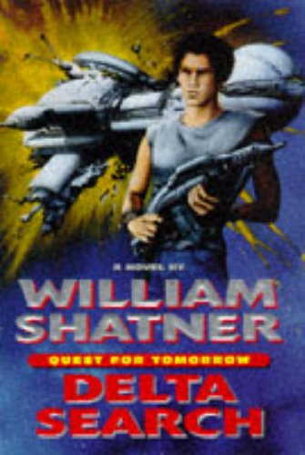 Quest for Tomorrow By William Shatner