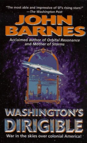 Washington's Dirigible By John Barnes