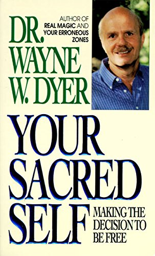 Your Sacred Heart By Dr. Wayne W. Dyer