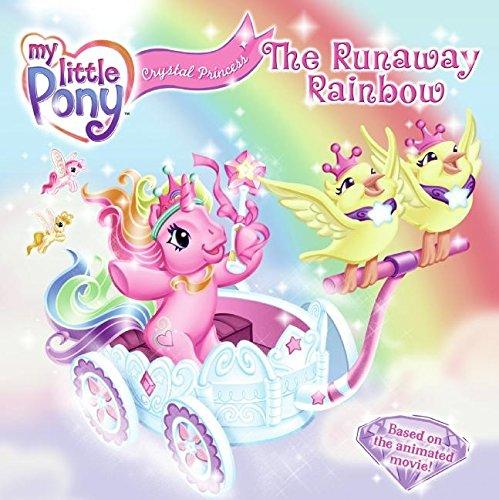 Crystal Princess: The Runaway Rainbow By Nora Pelizzari