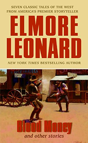 Blood Money By Elmore Leonard