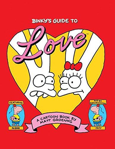 Binky's Guide to Love By Matt Groening