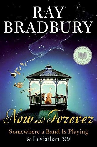 Now and Forever By Ray D Bradbury