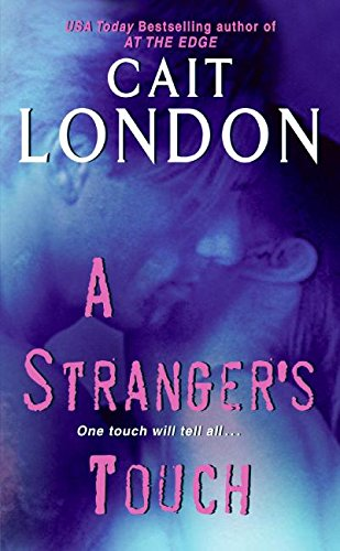 A Stranger's Touch By Cait London