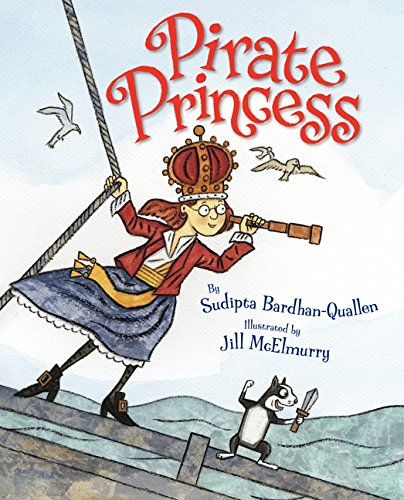 Pirate Princess By Sudipta Bardhan-Quallen