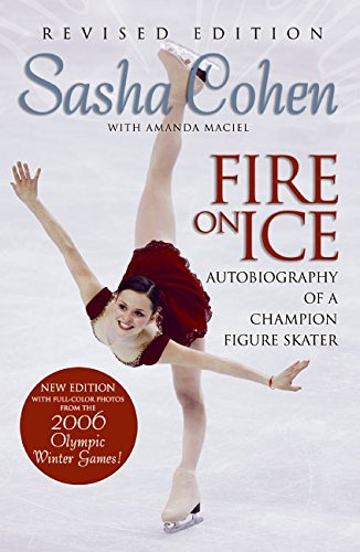 Fire on Ice By Sasha Cohen