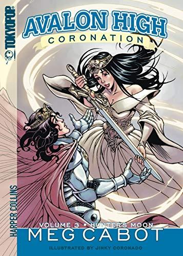 Avalon High: Coronation #3: Hunter's Moon By Meg Cabot