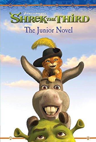Shrek the Third: The Junior Novel By Adapted by Kathleen Weidner Zoehfeld