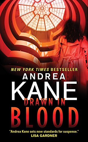 Drawn in Blood (Burbank and Parker) By Andrea Kane
