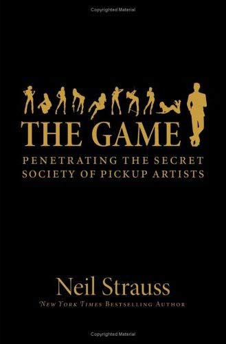 Game By Neil Strauss