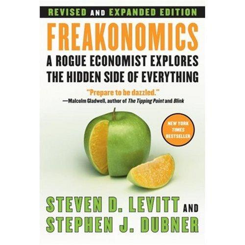 Freakonomics By Steven D. Levitt; Stephen J. Dubner