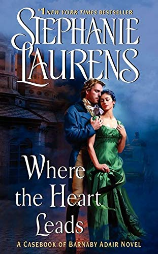 Where the Heart Leads By Stephanie Laurens