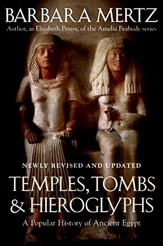 Temples, Tombs, and Hieroglyphs By Barbara Mertz