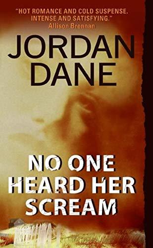 No One Heard Her Scream By Jordan Dane