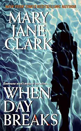 When Day Breaks By Mary Jane Clark