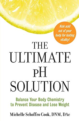 The Ultimate PH Solution By Michelle Schoffro Cook