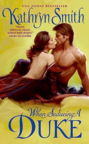 When Seducing a Duke By Kathryn Smith