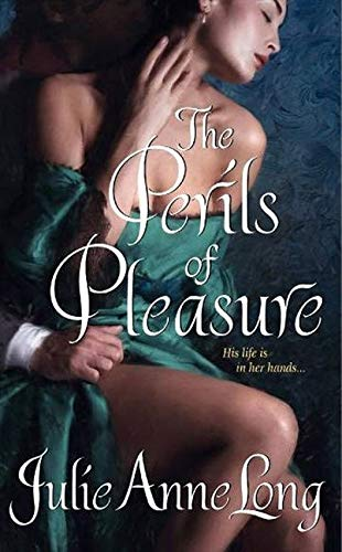 The Perils of Pleasure: Pennyroyal Green Series By Julie Anne Long