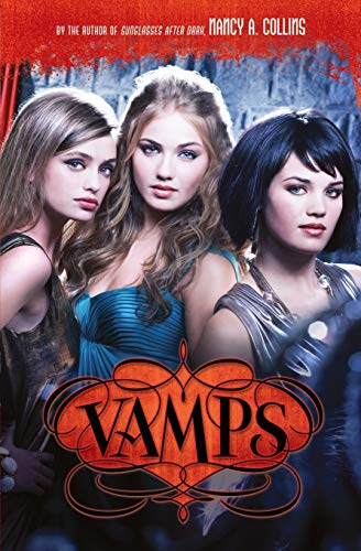 Vamps By Nancy A. Collins
