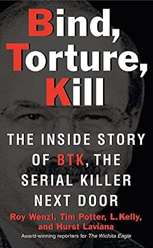 Bind, Torture, Kill von Roy Wenzl