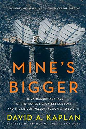 Mine's Bigger By David A. Kaplan