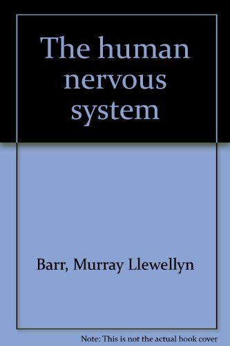 The human nervous system By Murray Llewellyn Barr