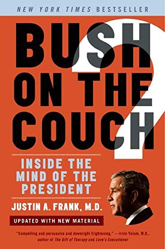 Bush on the Couch Revised Edition By Justin Frank