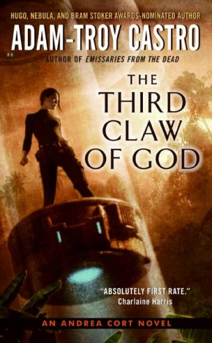 The Third Claw of God By Adam Troy Castro