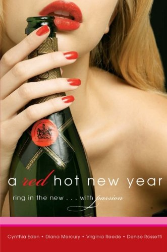 A Red Hot New Year By Cynthia Eden