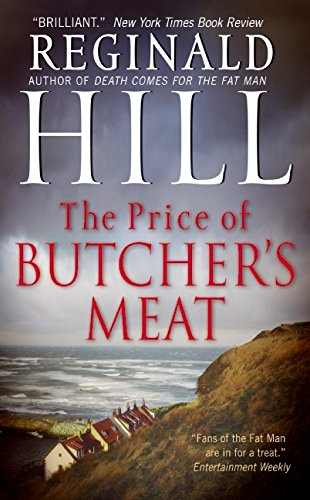 The Price of Butcher's Meat (Dalziel and Pascoe) By Reginald Hill
