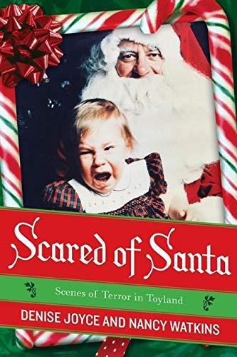 Scared of Santa By Denise Joyce