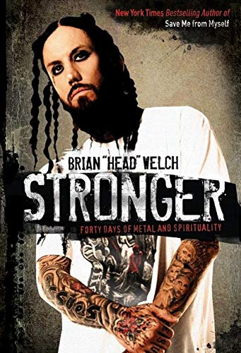 Stronger By Brian Welch