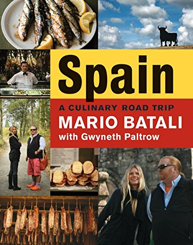 Spain...A Culinary Road Trip By Mario Batali