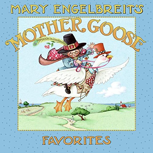 Mary Engelbreit's Mother Goose Favorites By Mary Engelbreit