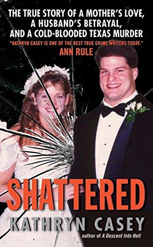 Shattered von Kathryn Casey