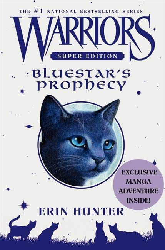 Warriors Super Edition Bluestar Prophecy By Erin Hunter