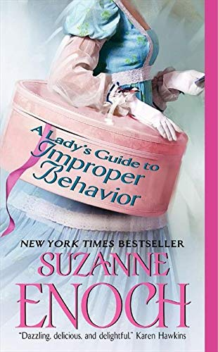 A Lady's Guide to Improper Behavior By Suzanne Enoch