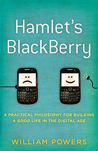 Hamlet's Blackberry By Jr William Powers