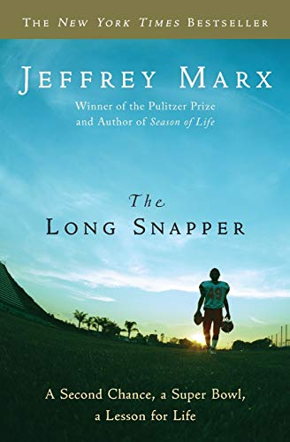 The Long Snapper By Jeffery Marx
